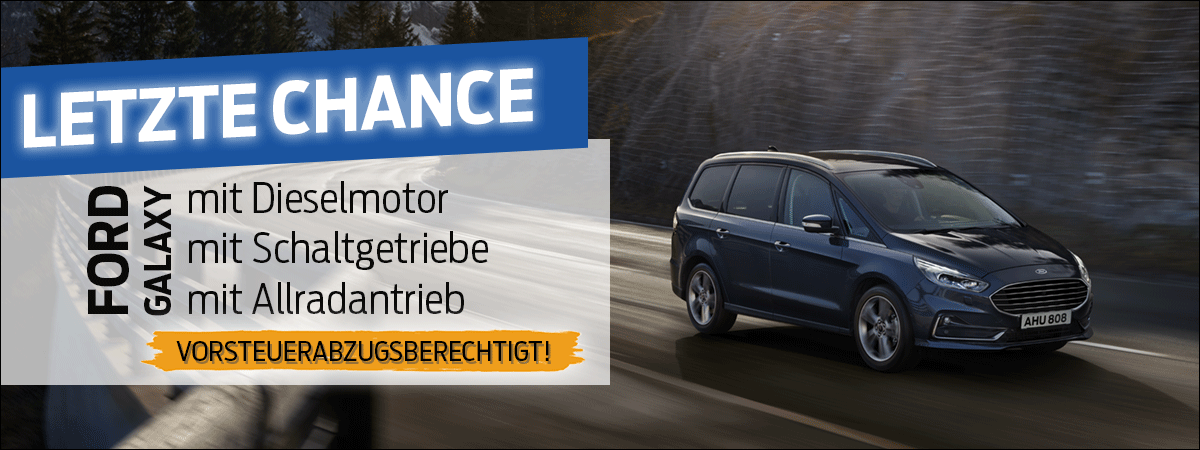 Letzte Bestellmöglichkeit Ford Galaxy bei Auto Pichler GesmbH in Asten